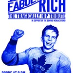 The+Fabulously+Rich%3A+A+Tragically+Hip+Tribute+-+April+14